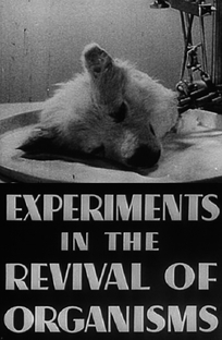 Experiments in the Revival of Organisms - Poster / Capa / Cartaz - Oficial 1