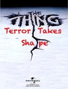The Thing: Terror Takes Shape (The Thing: Terror Takes Shape)
