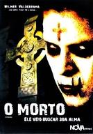 O Morto - Ele Veio Buscar Sua Alma  (The Dead One)