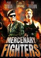 Lutadores da Liberdade (Mercenary Fighters)