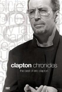 Eric Clapton - Clapton Chronicles - Poster / Capa / Cartaz - Oficial 1