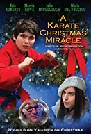 A Karate Christmas Miracle (A Karate Christmas Miracle)