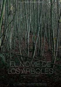 El nome de los árboles - Poster / Capa / Cartaz - Oficial 1