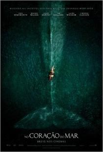 No Coração do Mar - Poster / Capa / Cartaz - Oficial 3