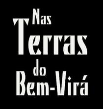 Nas Terras do Bem-Virá - Poster / Capa / Cartaz - Oficial 1