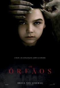 Os Órfãos - Poster / Capa / Cartaz - Oficial 1