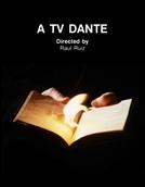 A TV Dante (A TV Dante)