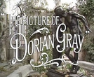 O Retrato de Dorian Gray (The Picture of Dorian Gray)