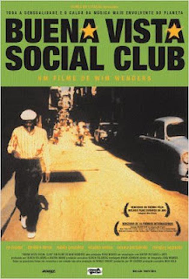 E Aí, Cinéfilo, Cadê Você?: Buena Vista Social Club (1999)
