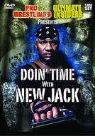 Doin' Time with New Jack (Doin' Time with New Jack)