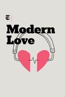 Modern Love (1ª Temporada) (Modern Love (Season 1))