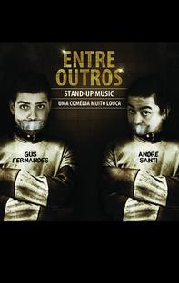 Gus Fernandes e André Santi: Entre Outros - Poster / Capa / Cartaz - Oficial 1