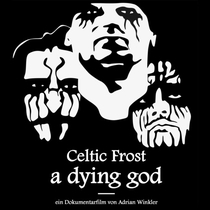 Celtic Frost - A Dying God - Poster / Capa / Cartaz - Oficial 1