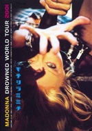 Drowned World Tour 2001 (Madonna: Drowned World Tour 2001)