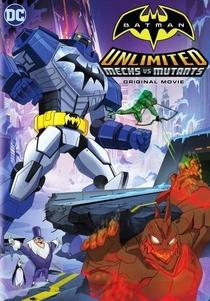 Batman Unlimited Robôs Vs Mutantes - Poster / Capa / Cartaz - Oficial 1