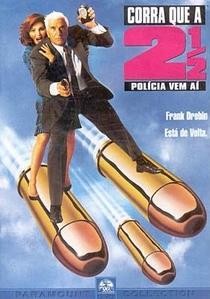 Corra Que a Polícia Vem Aí 2 1/2 - Poster / Capa / Cartaz - Oficial 3