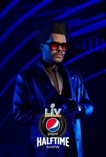 Super Bowl LV Halftime: The Weeknd - Poster / Capa / Cartaz - Oficial 2