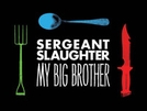 Sergeant Slaughter, My Big Brother (Sergeant Slaughter, My Big Brother)
