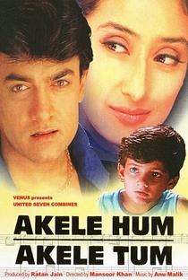 Akele Hum Akele Tum - Poster / Capa / Cartaz - Oficial 1