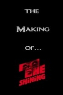 Making 'The Shining' (Making 'The Shining')