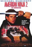 American Ninja 2: A Volta do Guerreiro Americano (American Ninja 2: The Confrontation)