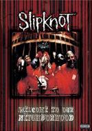 Slipknot: Welcome to Our Neighborhood (Slipknot: Welcome to Our Neighborhood)