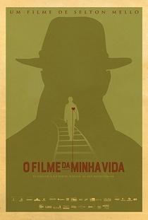 O Filme da Minha Vida - Poster / Capa / Cartaz - Oficial 2