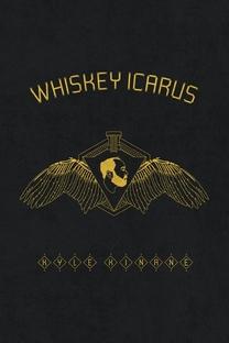 Kyle Kinane: Whiskey Icarus - Poster / Capa / Cartaz - Oficial 1