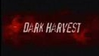 """Dark Harvest Trailer"