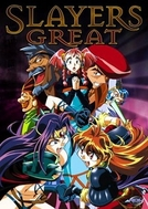 Slayers Great (Slayers Great)
