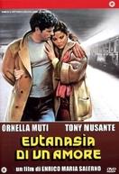 Eutanásia de um Amor (Eutanasia di un amore)