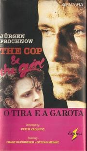 O Tira e a Garota - Poster / Capa / Cartaz - Oficial 1