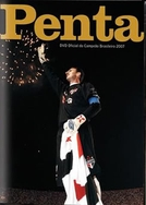 Penta: DVD Oficial do Campeão Brasileiro 2007