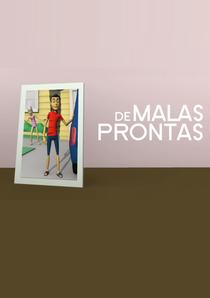 De Malas Prontas - Poster / Capa / Cartaz - Oficial 1