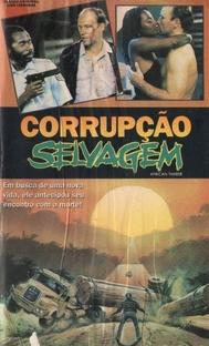 Corrupção Selvagem - Poster / Capa / Cartaz - Oficial 1