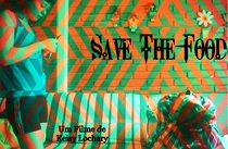 Save The Food - Poster / Capa / Cartaz - Oficial 1