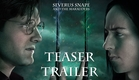Severus Snape and the Marauders - Teaser Trailer - Harry Potter Fan Film