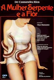 A Mulher Serpente e a Flor - Poster / Capa / Cartaz - Oficial 2