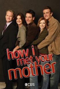 How I Met Your Mother (1ª Temporada) - Poster / Capa / Cartaz - Oficial 4