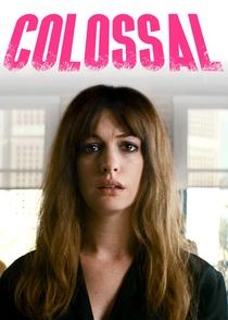 Colossal - Poster / Capa / Cartaz - Oficial 6