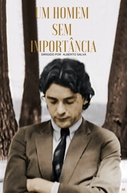 Um Homem Sem Importância  (Um Homem Sem Importância )