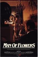 O Homem das flores (Man of Flowers)