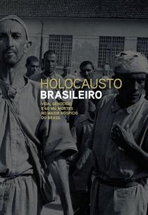 Holocausto Brasileiro - Poster / Capa / Cartaz - Oficial 1