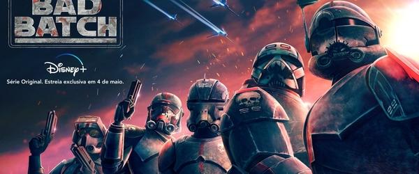 Confira o trailer da nova série de animação Star Wars: The Bad Batch