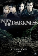 Into the Darkness  (Into the Darkness )