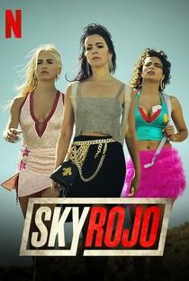 Sky Rojo (1ª Temporada) - Poster / Capa / Cartaz - Oficial 4