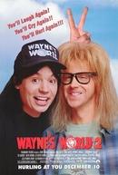 Quanto Mais Idiota Melhor 2 (Wayne's World 2)