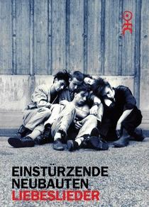 Einstürzende Neubauten - Liebeslieder - Poster / Capa / Cartaz - Oficial 1