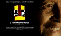 O Último Kuarup Branco  - Poster / Capa / Cartaz - Oficial 1