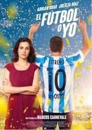 El Fútbol o yo (El Fútbol o yo)